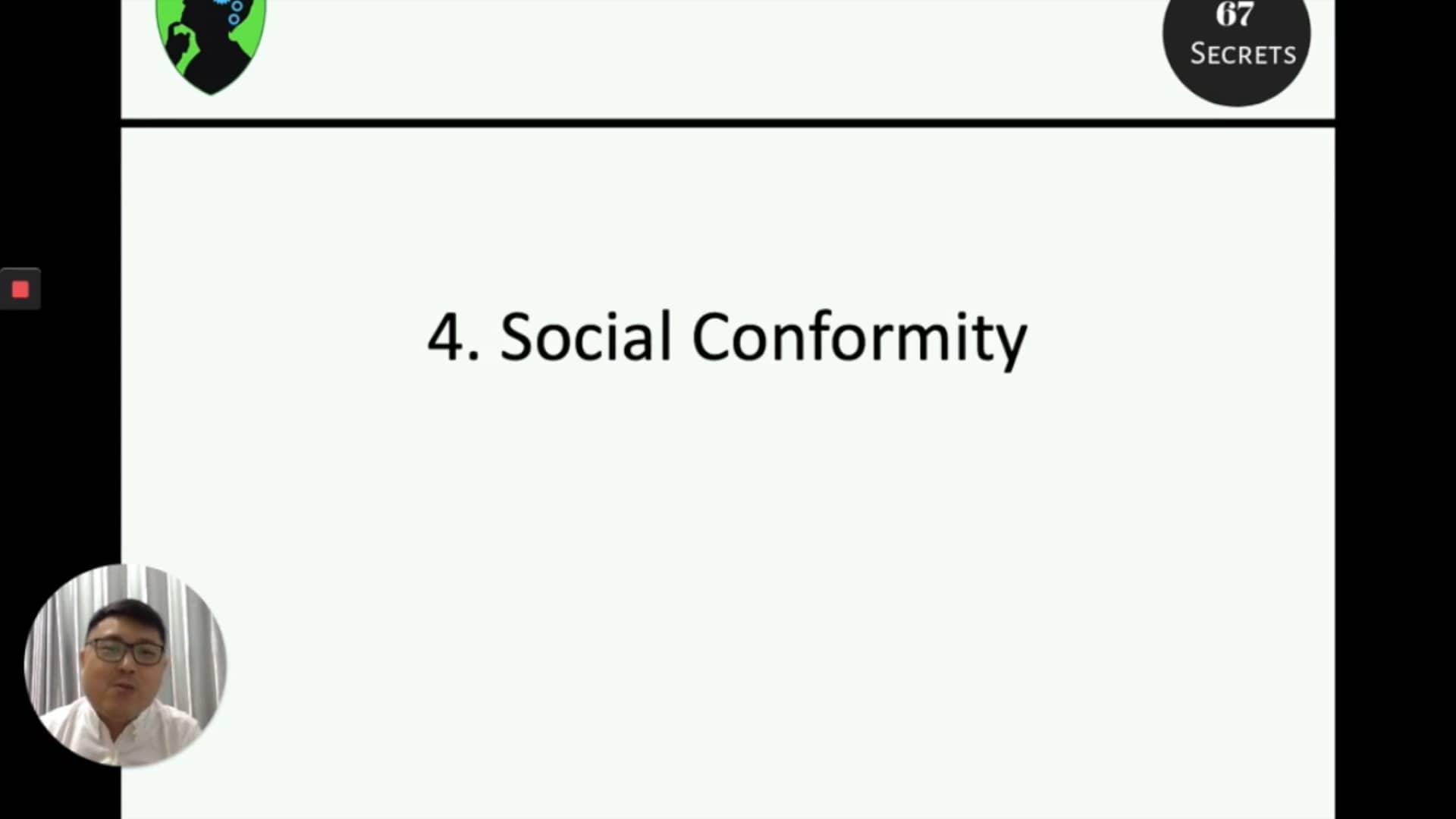4. Social Conformity