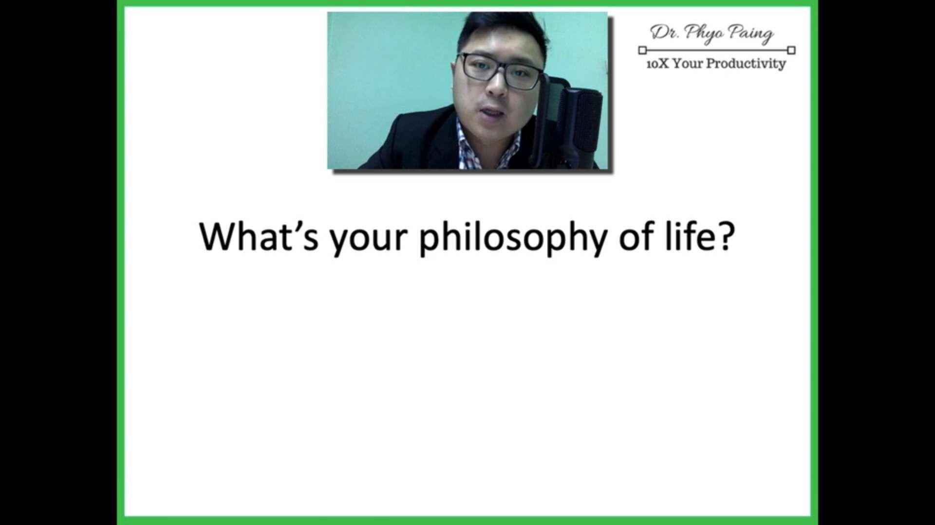 4 Philosophy of Life