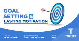 Goal Setting & Lasting Motivation